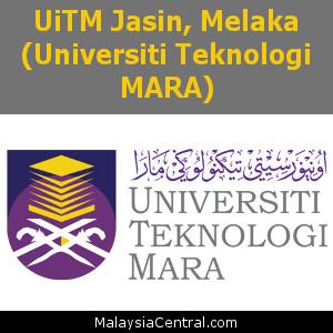 UiTM Jasin, Melaka (Universiti Teknologi MARA)