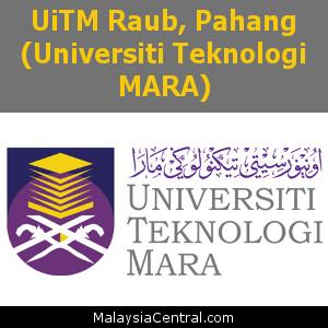 UiTM Raub, Pahang (Universiti Teknologi MARA)