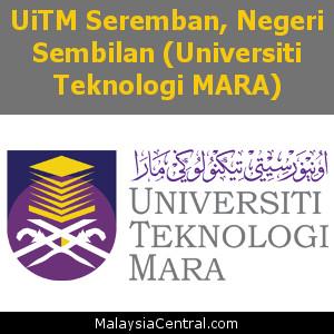 UiTM Seremban, Negeri Sembilan (Universiti Teknologi MARA)