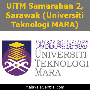 UiTM Samarahan 2, Sarawak (Universiti Teknologi MARA)