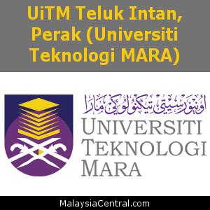 UiTM Teluk Intan, Perak (Universiti Teknologi MARA)