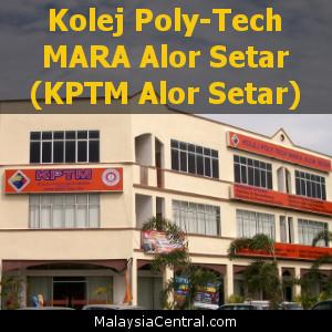 Kolej Poly-Tech MARA Alor Setar (KPTM Alor Setar)