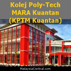 Kolej Poly-Tech MARA Kuantan (KPTM Kuantan)