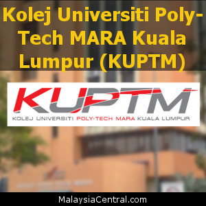 Kolej Universiti Poly-Tech MARA Kuala Lumpur (KUPTM)