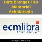 Datuk Roger Tan Memorial Scholarship