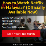 How to Watch Netflix in Malaysia (Officially Available Now)