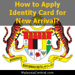 How to Apply Identity Card for New Arrival?