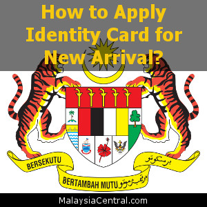 How to Apply Identity Card for New Arrival