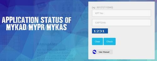 Application Status of MyKAD MyPR MyKAS