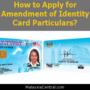 How to Apply for Amendment of Identity Card Particulars
