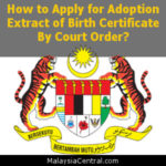 How to Apply for Adoption Extract of Birth Certificate By Court Order