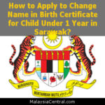 How to Apply to Change Name in Birth Certificate for Child Under 1 Year in Sarawak