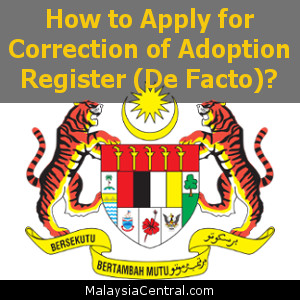 How to Apply for Correction of Adoption Register (De Facto)