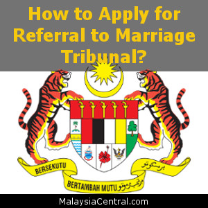 How to Apply for Referral to Marriage Tribunal?