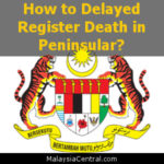 How to Delayed Register Death in Peninsular?