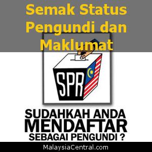 Semak Status Pengundi dan Maklumat – Suruhanjaya Pilihan Raya Malaysia