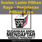 Soalan Lazim Pilihan Raya - Penjalanan Pilihan Raya (SPR) Malaysia
