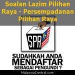 Soalan Lazim Pilihan Raya - Persempadanan Pilihan Raya (SPR) Malaysia
