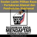 Soalan Lazim Pilihan Raya - Pertukaran Alamat dan Pembetulan Maklumat