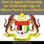 How to Apply Citizenship for Child Under Age 21 Whose Parent is a Citizen