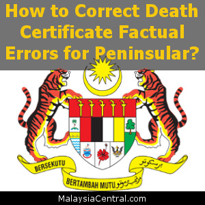 How to Correct Death Certificate Factual Errors for Peninsular?