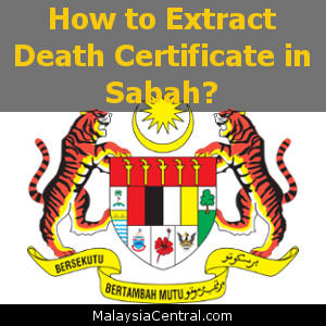 How to Extract Death Certificate in Sabah?