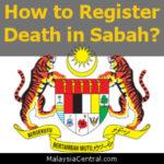 How to Register Death in Sabah?