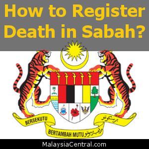 How to Register Death in Sabah?