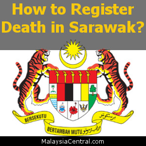 How to Register Death in Sarawak?