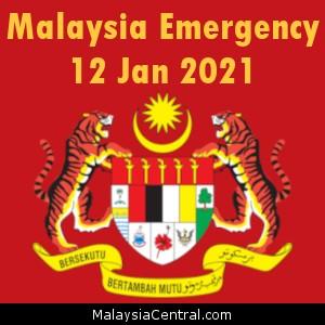 Malaysia Emergency 12 Jan 2021